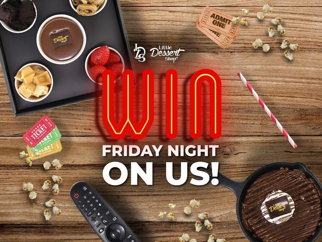 Enjoy Friday Nights ON US!