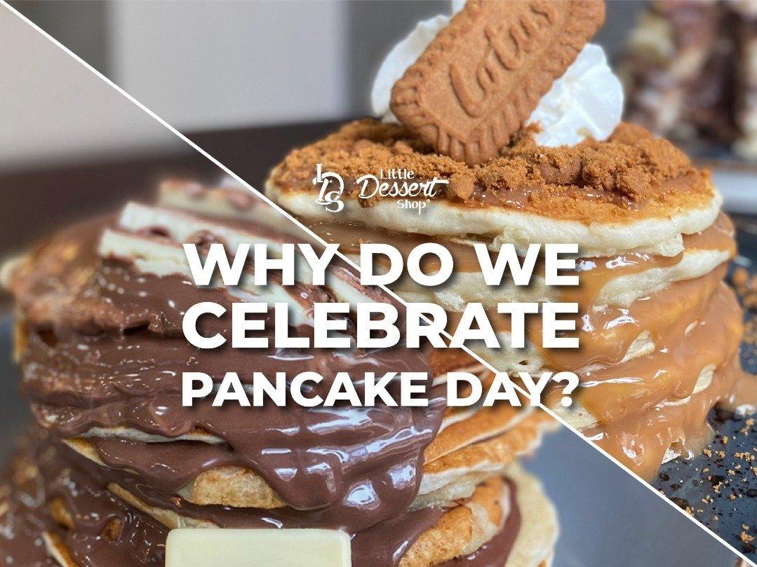 Why do we celebrate Pancake day?