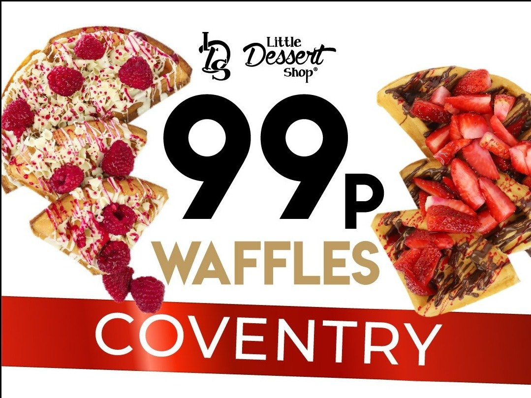 Hello Coventry! Fancy a 99p Waffle?